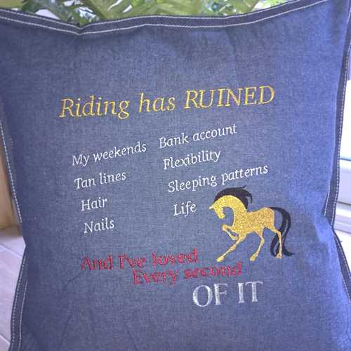 """Riding has ruined"" pude"